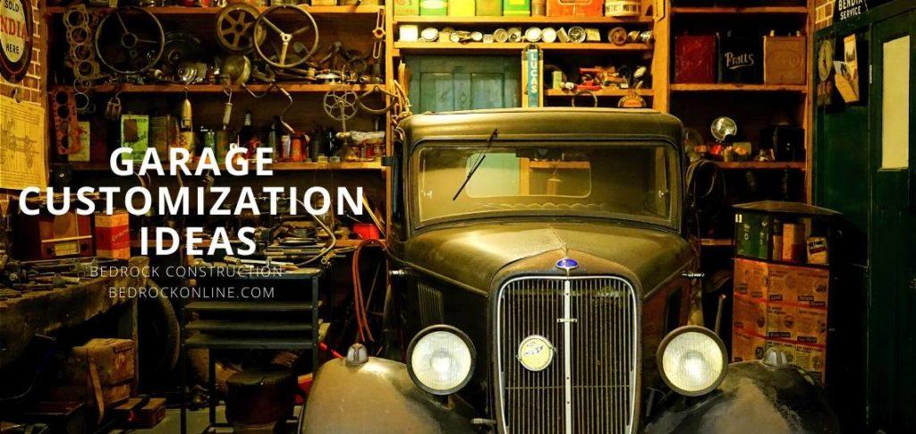 Garage Customization Ideas