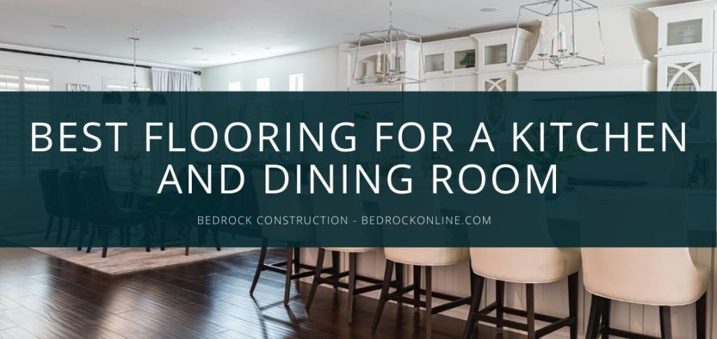 best flooring for a kitchen and dining room