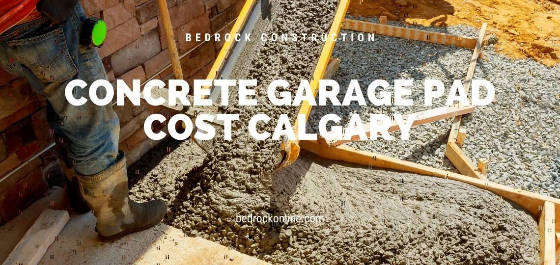 Concrete Garage Pad Cost Calgary