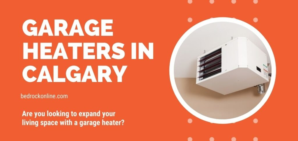 Garage Heaters Calgary