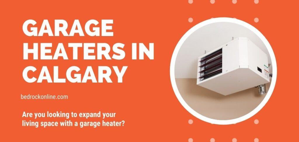 Garage Heaters Calgary