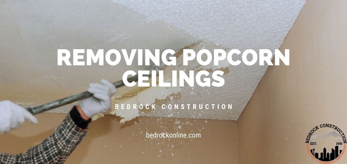 Is It Worth It to Remove Popcorn Ceiling - Bedrock ...