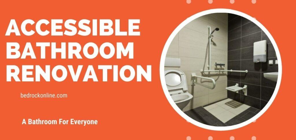 accessible bathroom renovation bedrock